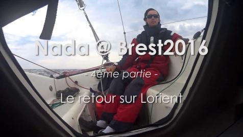 Nada @ Brest2016 (4/4): Le retour sur Lorient