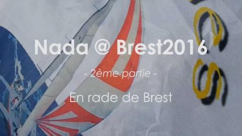 Nada @ Brest2016 (2/4): En rade de Brest