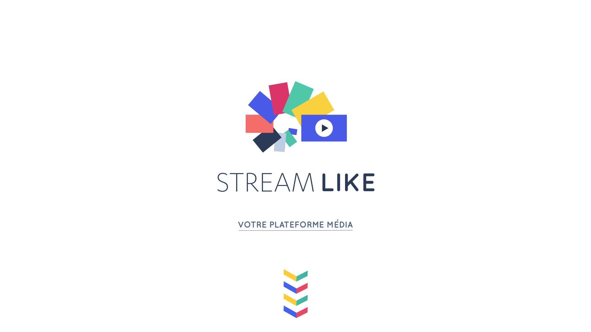 Streamlike, votre plateforme media