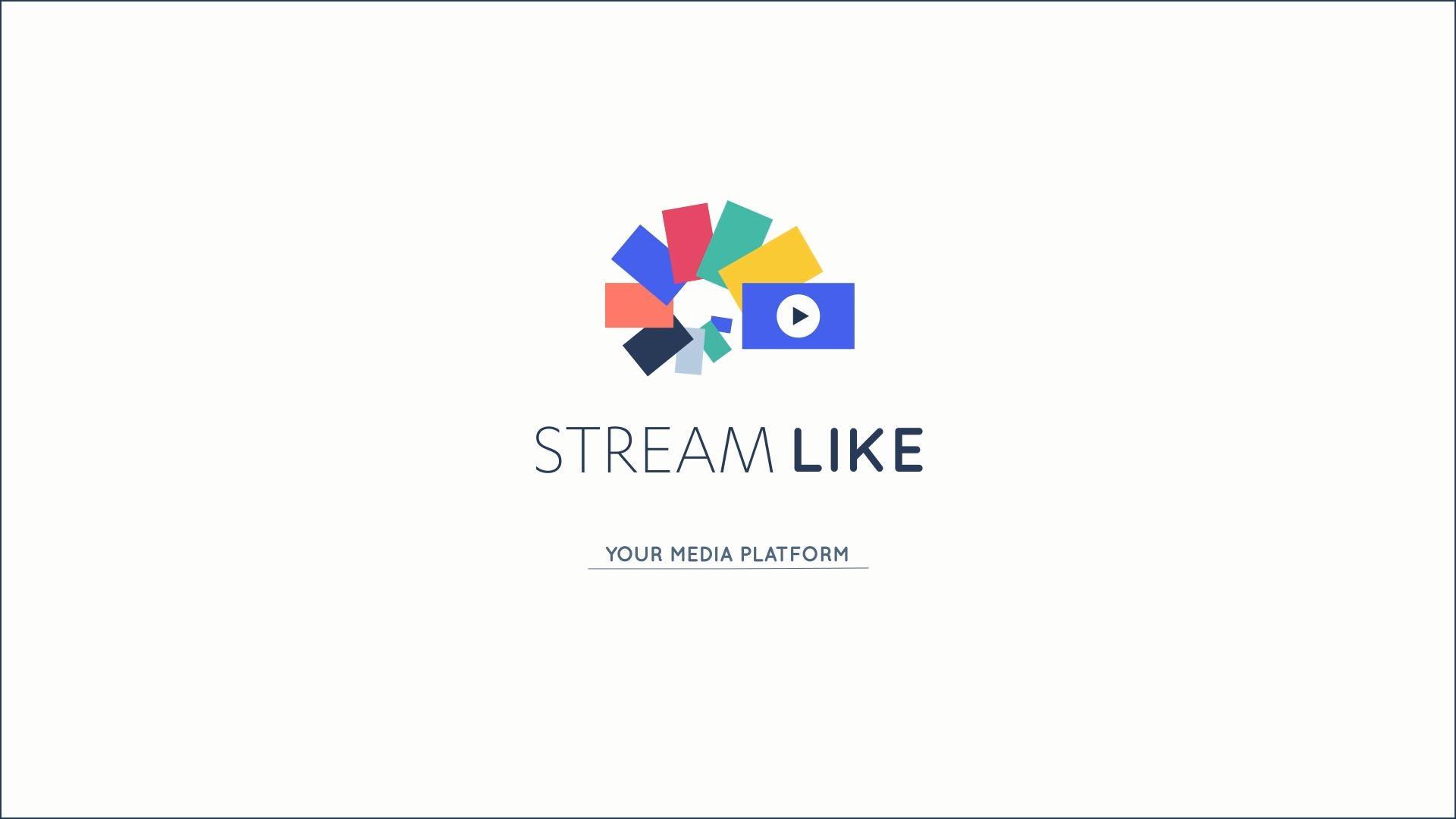Streamlike, your Media Platform